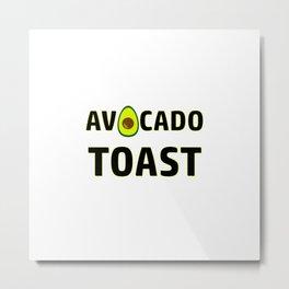 Avocado Toast Art Work Vegan | Gift Idea Metal Print
