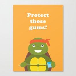 Protect those Gums! Canvas Print