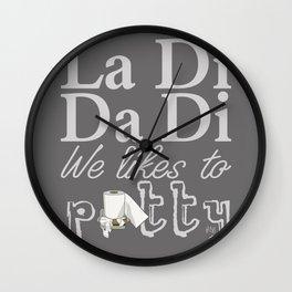 La Di Da Di on Gray Wall Clock