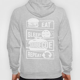 Eat Sleep Barbecue Repeat - Grill BBQ Smoker Hoody