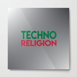 Techno religion rave music quote Metal Print