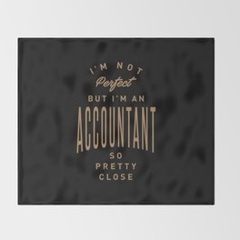 Accountant - Funny Job and Hobby Throw Blanket