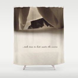 Take time Shower Curtain