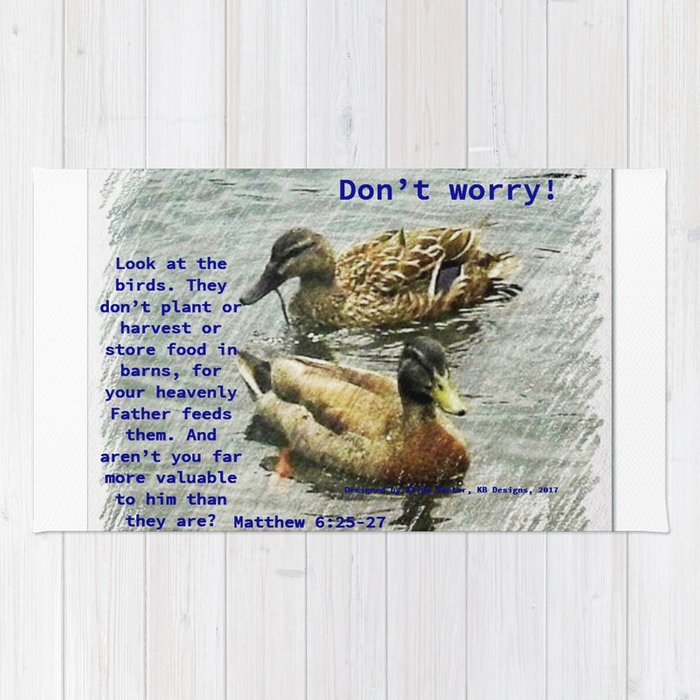Don T Worry God Cares For The Birds Bible Verses Rug By Ajven