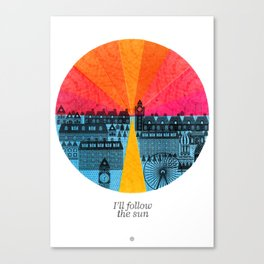 I'll follow the sun Canvas Print