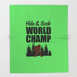 Hide and seek world champ funny quote Throw Blanket