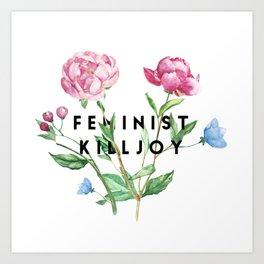 Feminist Killjoy Art Print