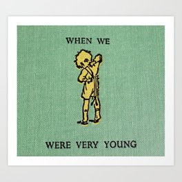 When We Were Very Young Art Print