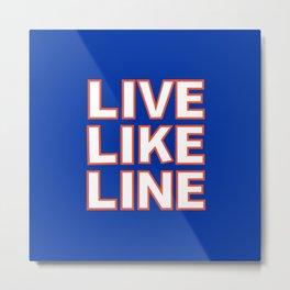 LIVE LIKE LINE Volleyball Metal Print