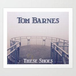 Tom Barnes These Shoes Art Print