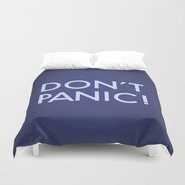 Don't Panic! Duvet Cover
