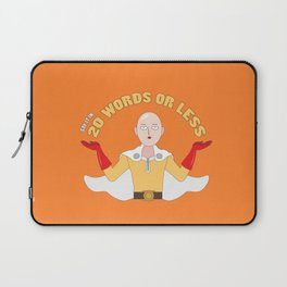 Saitama's motto - 20 words or less! Laptop Sleeve