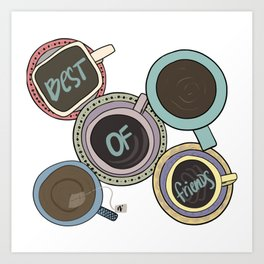 Best of Friends Coffee Time Art Print