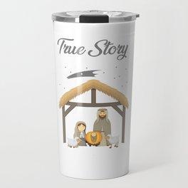 Jesus True Story Christmas Day Xmas Birth of Jesus Birth Story Celebration Travel Mug