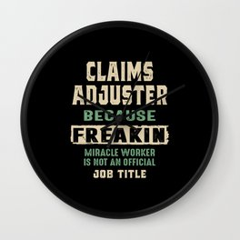 Claims Adjuster Work Job Title Gift Wall Clock