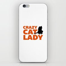 Crazy Cat Lady Funny Quote iPhone Skin