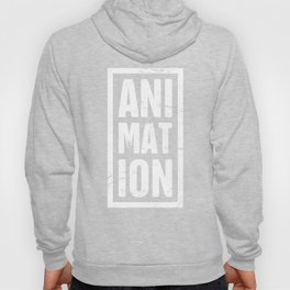 Distressed ANIMATION Text | Design For Animators Hoody