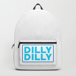 Dilly dilly Backpack