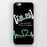 scrubs iPhone & iPod Skins featuring I'm no superman by Lowettina