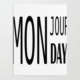 Mon jour Monday Poster