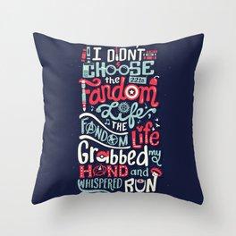 Fandom Life Throw Pillow