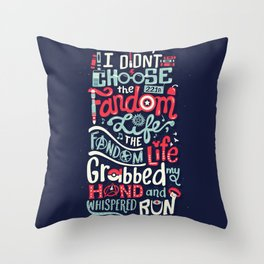 Fandom Life Throw Pillow