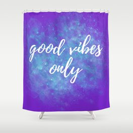 Good Vibes Only - Purple Shower Curtain