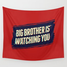 Big Brother is Watching You Wall Tapestry