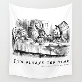 It's always tea time Wall Tapestry