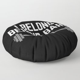 Behind Bars Gym Quote Floor Pillow
