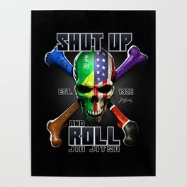 Shut Up and Roll Poster