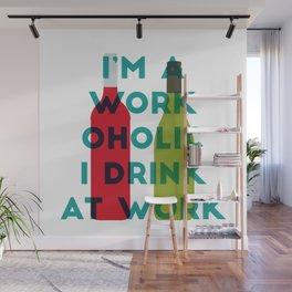 I'm A Workoholic Wall Mural