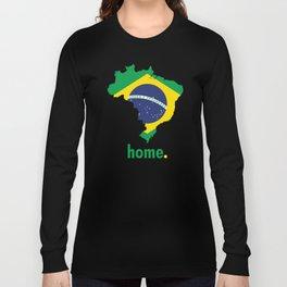 Brazil Proud Long Sleeve T-shirt
