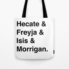 Goddesses of Magick | Hecate Freyja Isis Morrigan Tote Bag