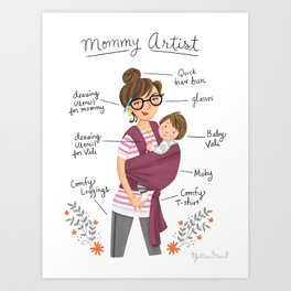 Mommy Artist Art Print