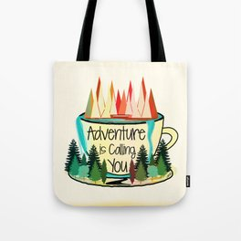 Adventure is Calling You Tote Bag