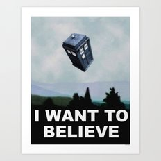 Tardis I Want to Believe Poster Art Print
