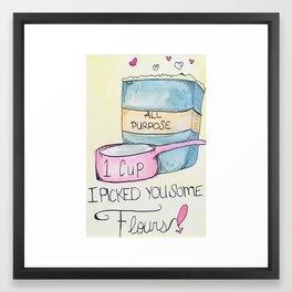 I Picked You some Flours Framed Art Print