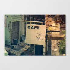 Cafe The Wall Canvas Print