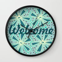 welcome Wall Clocks featuring Welcome by Vickn