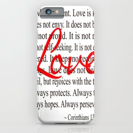 Love is Patient, Love is Kind. iPhone Case