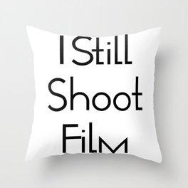 I Still Shoot Film - 1line Throw Pillow