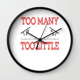 """Too Many Cops Too Little Justice"" tee design for cool honest and reliable police officers like you! Wall Clock"