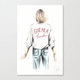 Give me a break Canvas Print