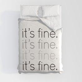 it's fine. Comforters