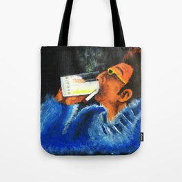 """""""HERE'S TO FEELIN' GOOD ALL THE TIME"""" Tote Bag"""
