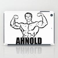 arnold iPad Cases featuring Arnold Schwarzenegger  |  AHNOLD by Silvio Ledbetter
