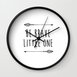 "Printable ""Be Brave"" Inspirational Quote, Motivational Typography Print, Be Brave Nursery, Be Brave Wall Clock"