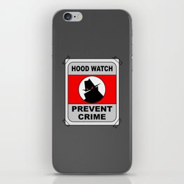 Hood Watch Prevent Crime iPhone Skin