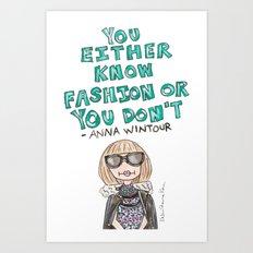 Anna Wintour Quote Art Print